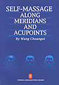 Self-Massage Along Meridians and Acupoints