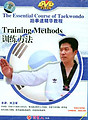 The Essential Course of Taekwondo - Training Methods
