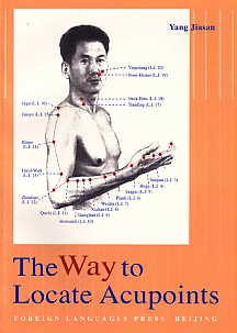 The Way to Locate Acupoints [By: Dr.Yang Jiasan]