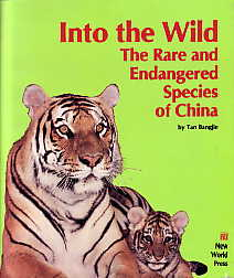 Into the Wild -The Rare and Endangered Species of China