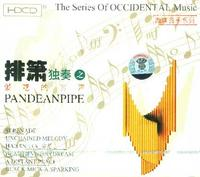 The Series of Occidental Music -PANDEANPIPE