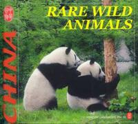 Rare Wild Animals - CULTURE OF CHINA SERIES