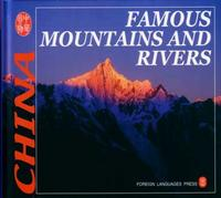 Famous Mountains and Rivers - CULTURE OF CHINA SERIES