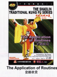 THE SHAOLIN TRADITIONAL KUNG FU SERIES - The Application of Routines